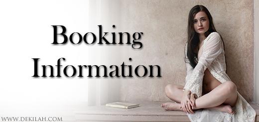Booking Information for Dekilah