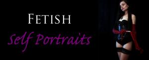 Fetish Self Portraits by Dekilah