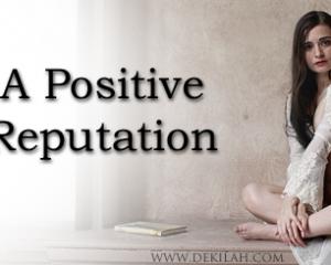 A Positive Reputation